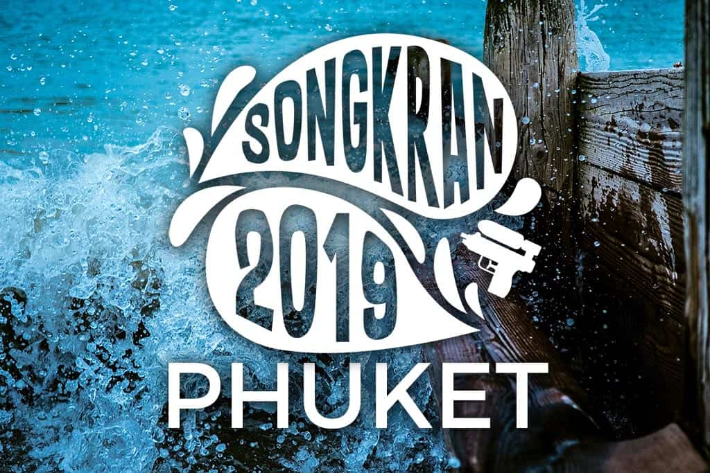 Songkran 2019 in Phuket