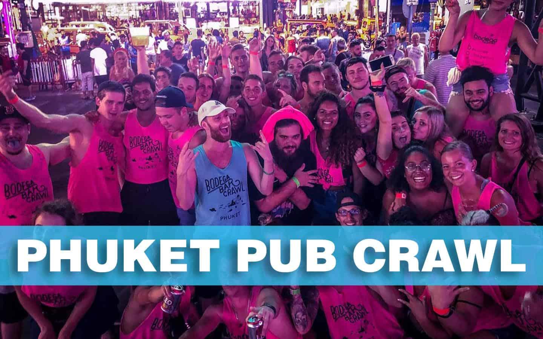 Bodega Phuket Pub Crawl
