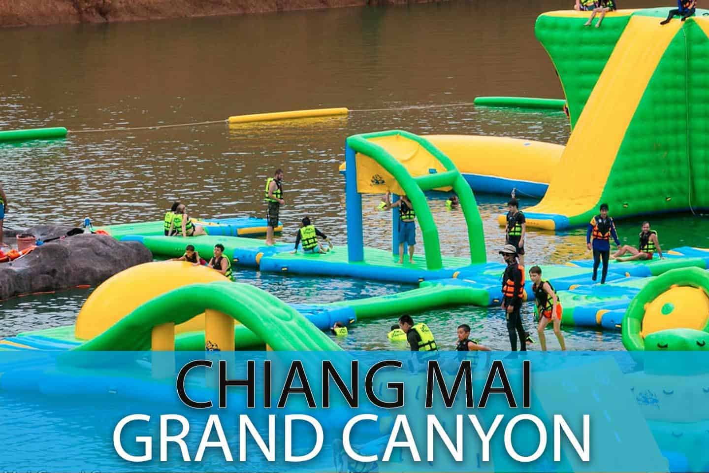 Chaing Mai Grand Canyon Tour